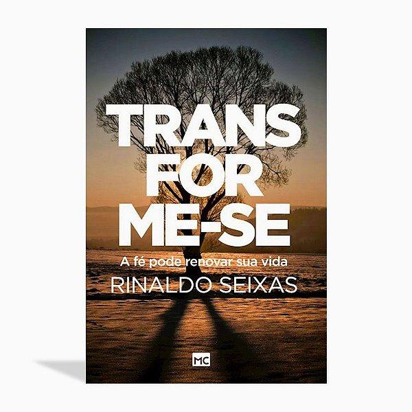 TRANSFORME-SE