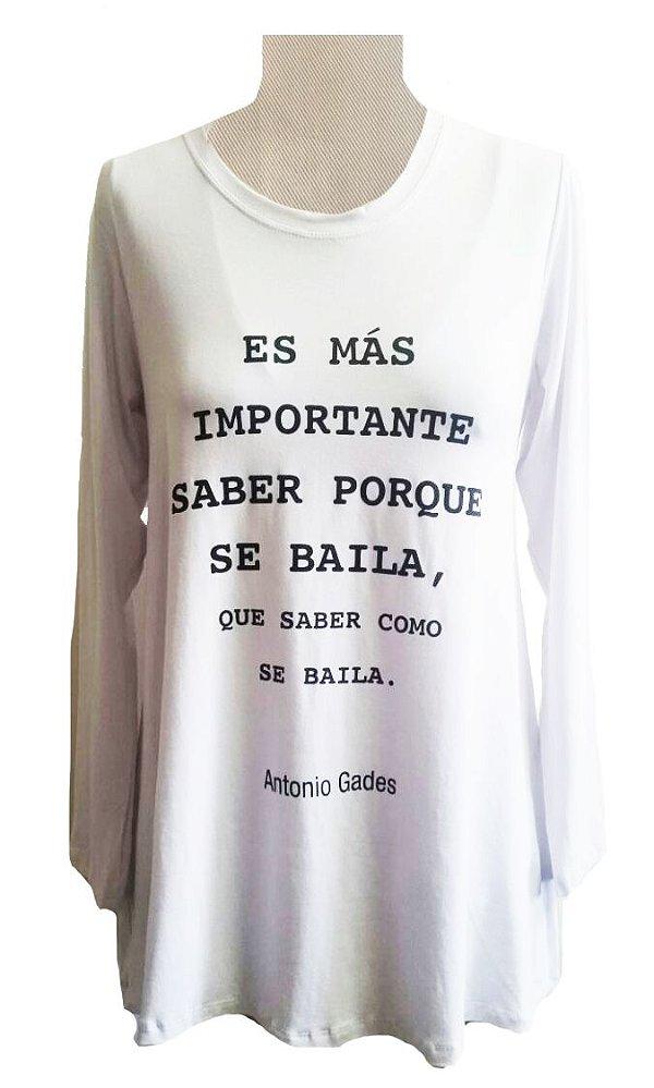 DUPLICADO - Camiseta És Mas Importante Saber Porque se Baila Manga Longa Branca