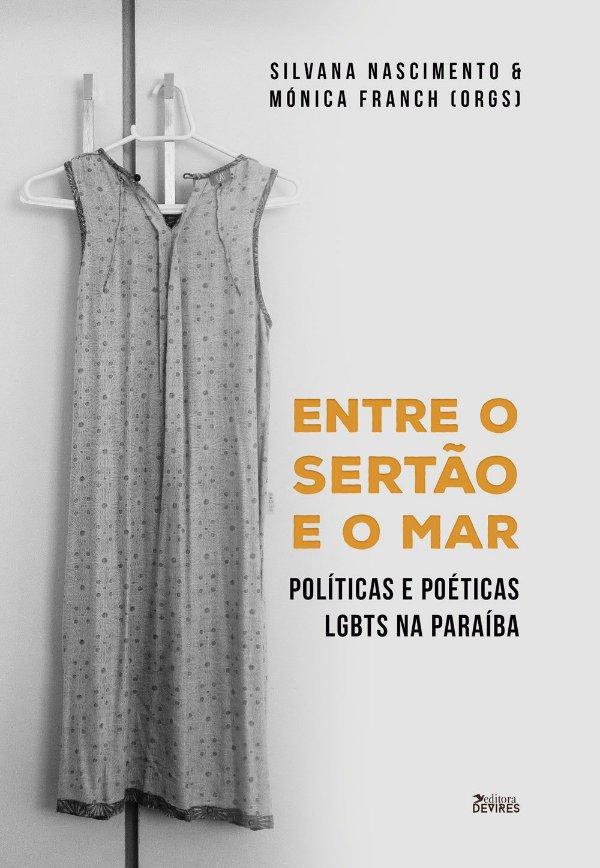 Entre o sertão e o mar: políticas e poéticas LGBTs na Paraíba