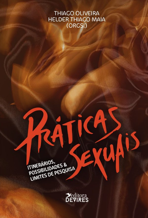 Práticas sexuais: itinerários, possibilidades & limites de pesquisa