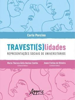 TRAVESTI(S)Lidades: Representações Sociais de Universitários