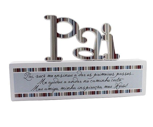 ENFEITE DE MESA MADEIRINHA PAI 11X18,5