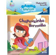 BANHO DIVERTIDO CHAPEUZINHO VERMELHO - EDITORA TODOLIVRO