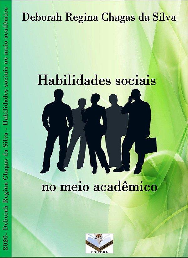 Habilidades sociais no meio acadêmico