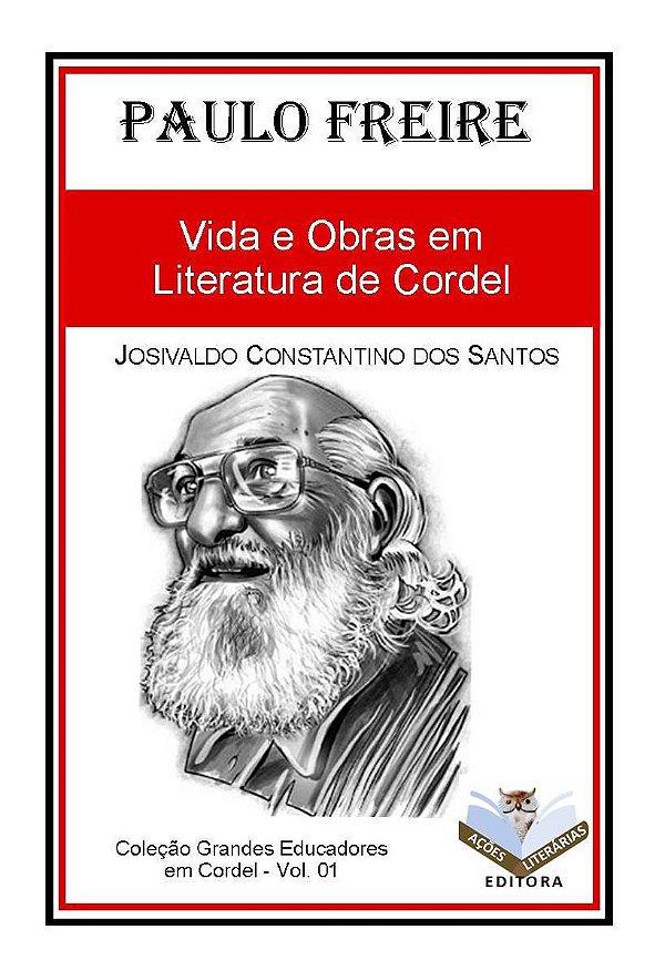 Paulo Freire: Vida e obras em Literatura de Cordel