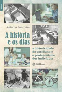 A história e os dias