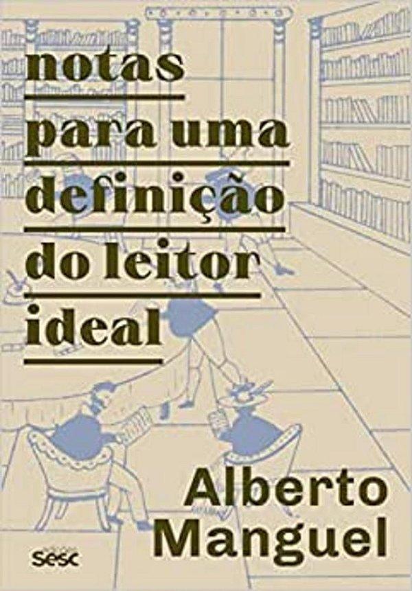 Notas para uma definição do leitor ideal
