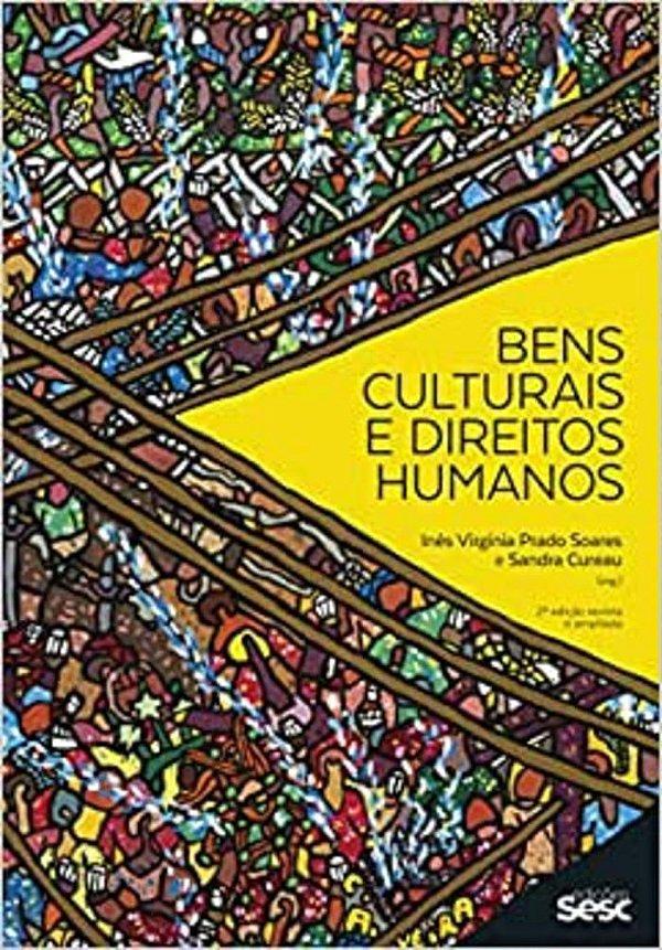 Bens Culturais E Direitos Humanos-2 edição