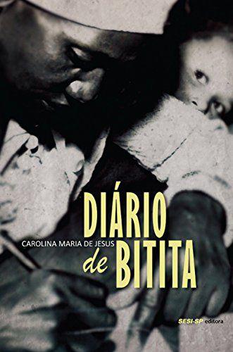 Diário de bitita [Paperback] Jesus, Carolina Maria de
