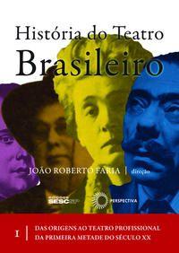 História do teatro brasileiro I