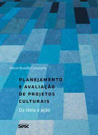 Planejamento e avaliação de projetos culturais