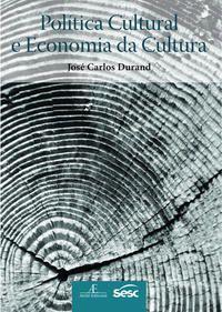 Política cultural e economia da cultura