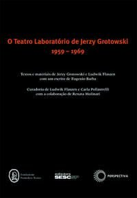 Teatro laboratório de Jerzy Grotowski - 1959-1969