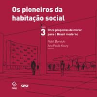 Os pioneiros da habitação social no Brasil 3