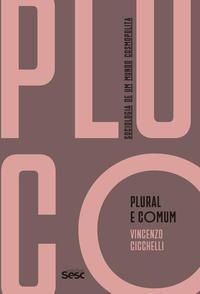 Plural e comum sociologia de um mundo cosmopolita