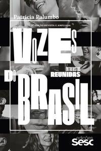 Vozes do Brasil entrevistas reunidas