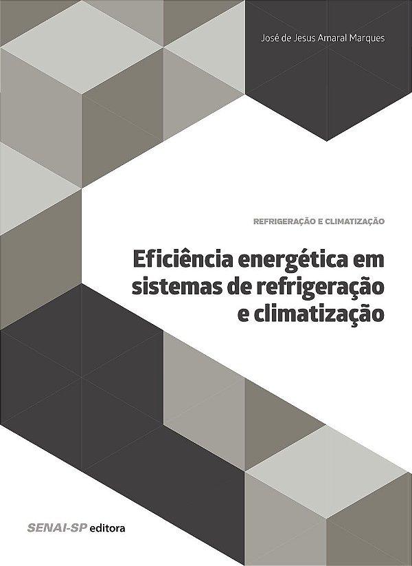 Eficiência Energética em Sistemas de Refrigeração e Climatização