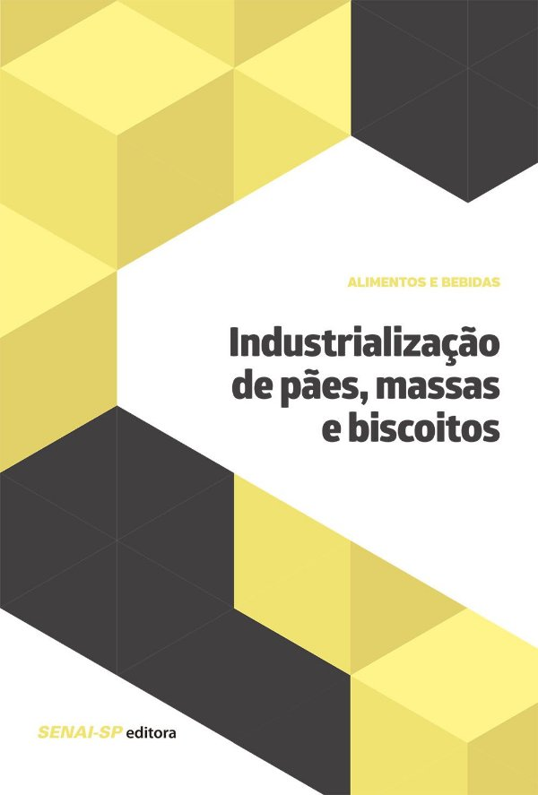 Industrialização de Pães, Massas e Biscoitos
