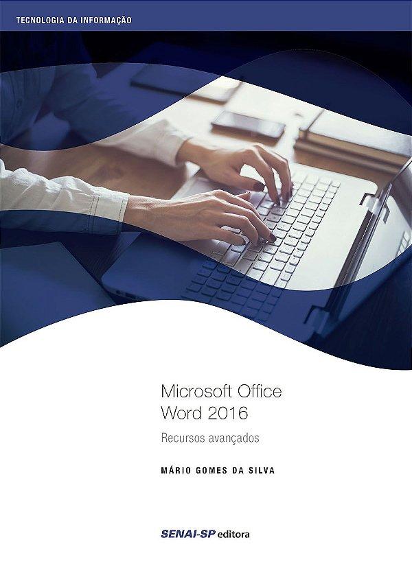 Microsoft Office Word 2016. Recursos Avançados