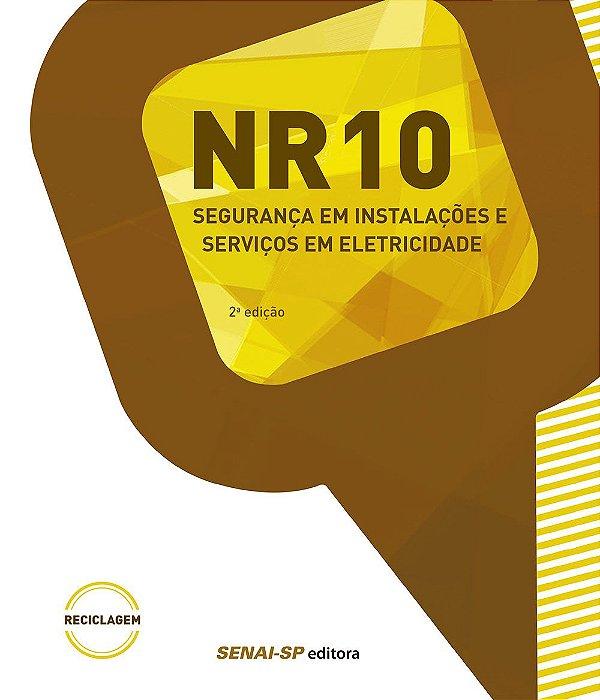 Nr 10 Segurança em Instalação e Serviços em Eletricidade. Reciclagem