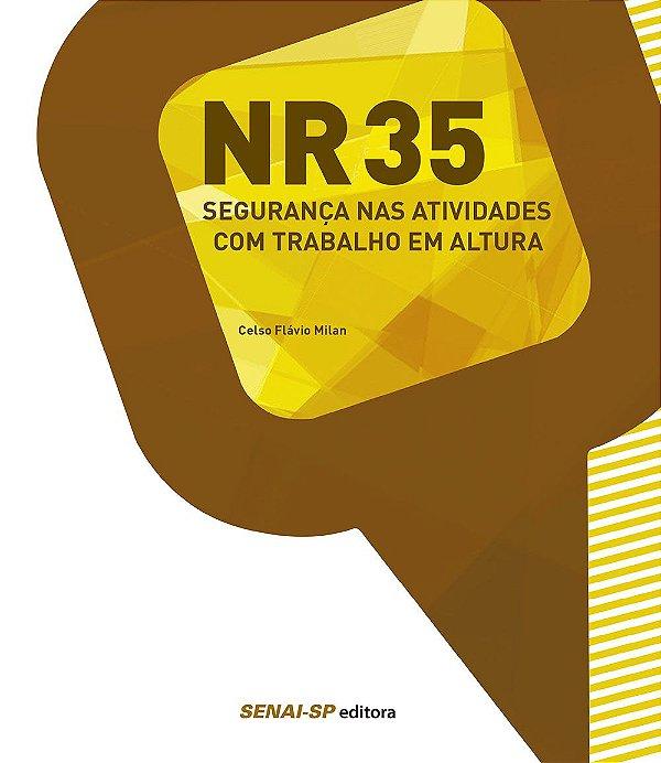 NR-35. Segurança nas Atividades com Trabalho em Altura