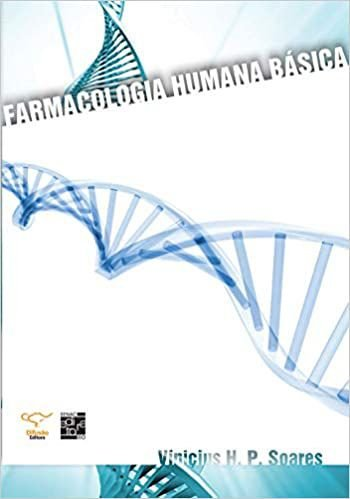 Farmacologia humana básica [Paperback] Soares, Vinicius H. P.