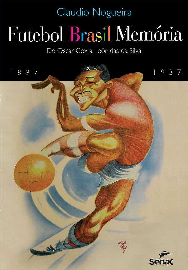 Futebol Brasil Memória