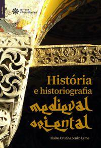 História e historiografia medieval oriental
