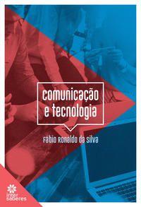 Comunicação e tecnologia