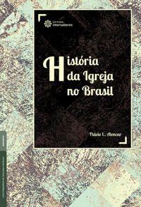 História da Igreja no Brasil