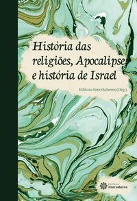 História das religiões, Apocalipse e história de Israel
