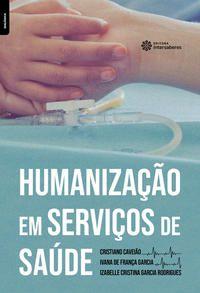 Humanização em serviços de saúde
