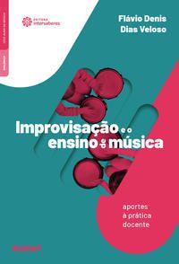 Improvisação e o ensino de música