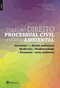 Inovações do direito ambiental, Biodireito e biodiversidade e Economia e meio ambiente