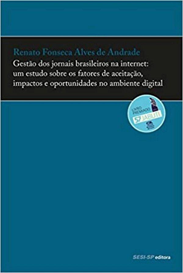 Gestão dos jornais brasileiros na internet