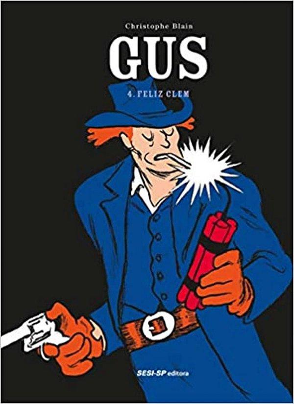 Gus - Volume 4: Feliz Clem