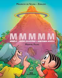 MMMMM – Mônica e Menino Maluquinho na Montanha Mágica