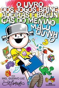 O Livro dos Jogos, Brincadeiras e Bagunças do Menino Maluquinho