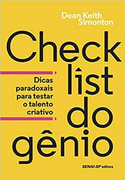 Checklist do Gênio: Dicas Paradoxais Para Testar o Talento Criativo