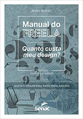 Manual do freela Quanto custa meu design?