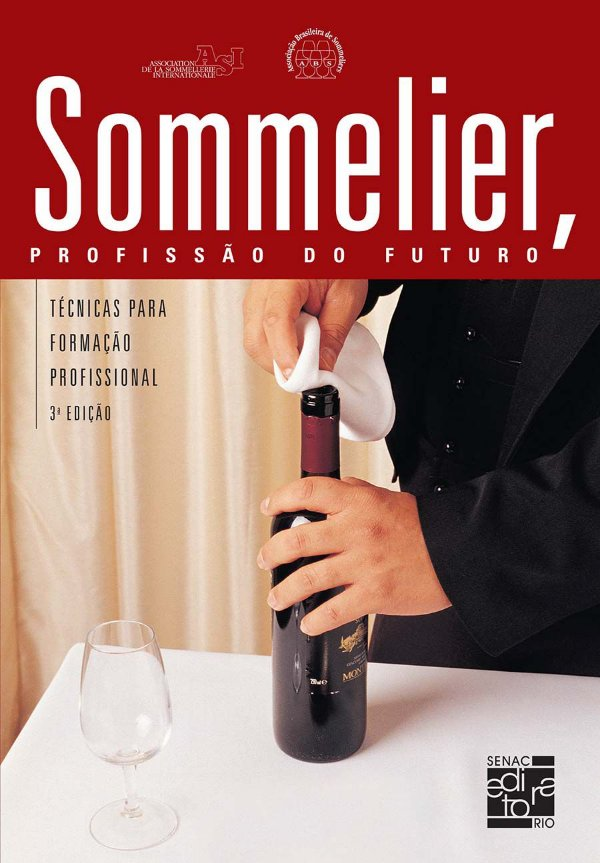 Sommelier, Profissão do Futuro: técnicas para formação profissional