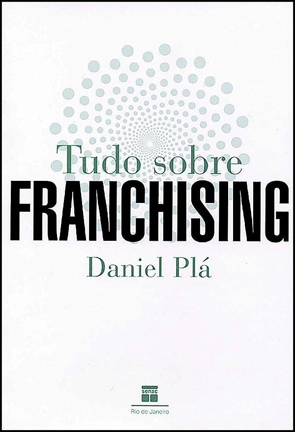 Tudo Sobre Franchising [Paperback] Plá, Daniel