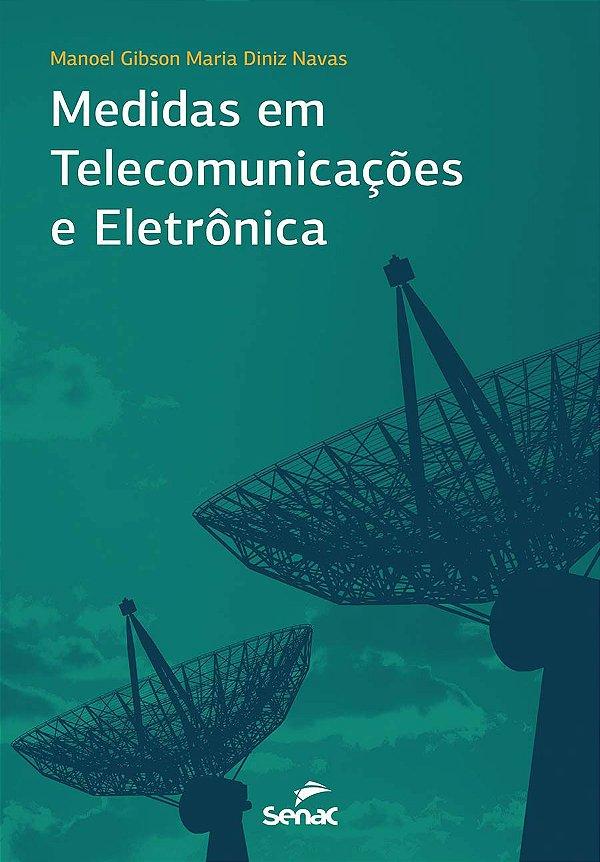 Medidas em Telecomunicações e Eletrônica
