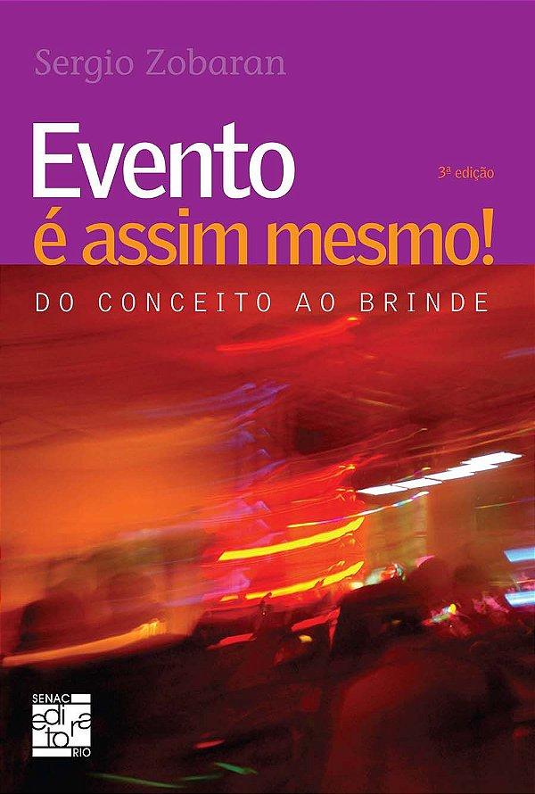 Evento e Assim Mesmo! [Paperback] Zobaran, Sergio