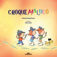 CHOQUE MALUCO