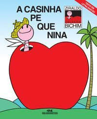 CASINHA PEQUENINA, A