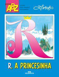R, A PRINCESINHA
