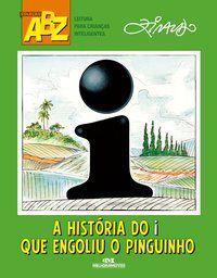 HISTORIA DO I QUE ENGOLIU O PINGUINHO, A