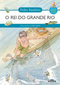 REI DO GRANDE RIO, O
