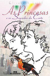 As princesas e os segredos da corte